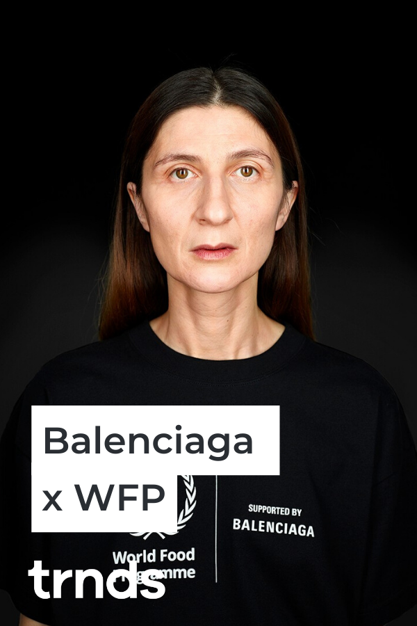 Balenciaga X World Food Programme Collection Fashion Inspiration And Discovery