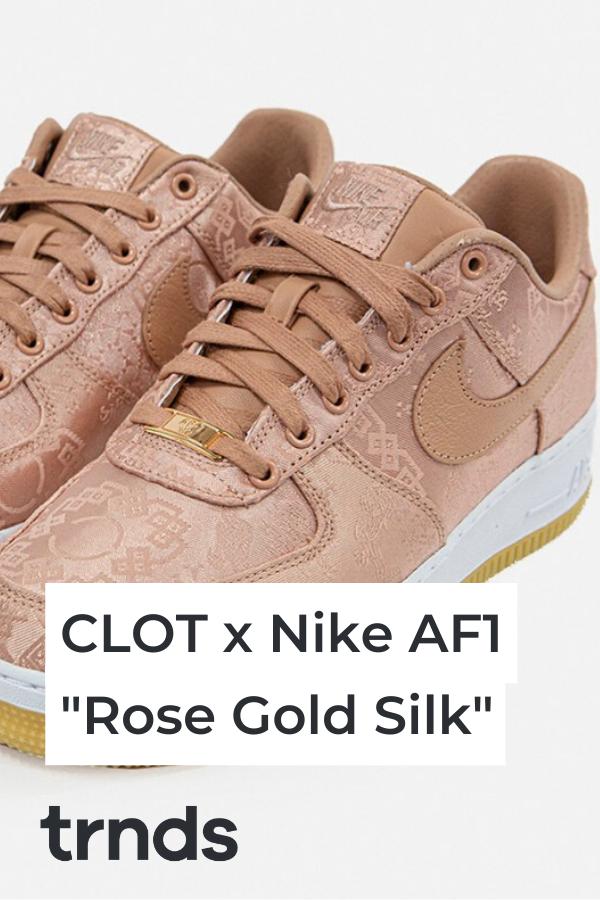 clot-af1-rose-gold-silk